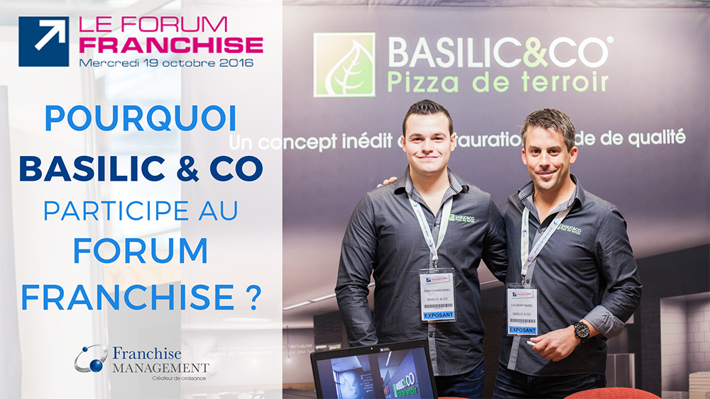 Basilic and co Forum Franchise 2016