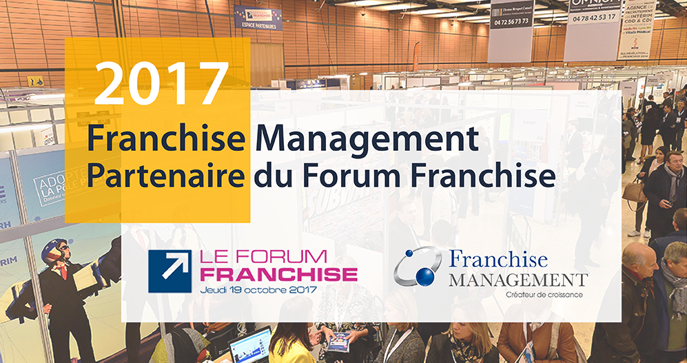partenaire forum franchise, 2017 salon franchise, creer sa franchise